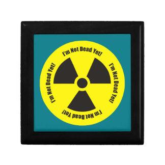 I'm Not Dead Yet!  Cancer Radiation Humor Gift Box