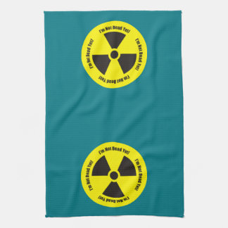 I'm Not Dead Yet!  Cancer Radiation Humor Hand Towels