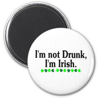 Im Not Drunk Im Irish 2 Fridge Magnet