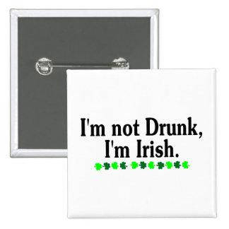 Im Not Drunk Im Irish 2 Inch Square Button