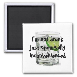 I'm not drunk just chemically inconven... 2 inch square magnet