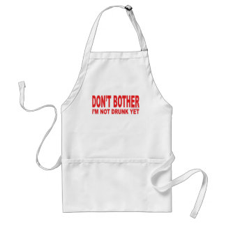I'm Not Drunk Yet Adult Apron