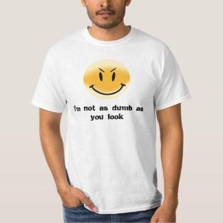 I'm not dumb t shirt