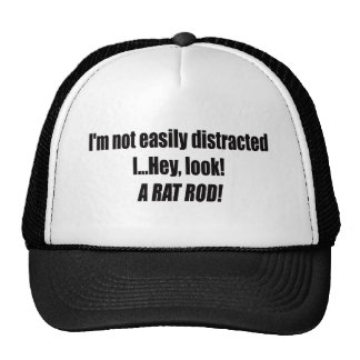Im Not Easily Distracted I Hey Look A Rat Rod Trucker Hat