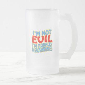 I'm Not Evil, I'm Morally Disadvantaged Frosted Glass Beer Mug