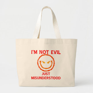 I'm Not Evil Just Misunderstood Tote Bags
