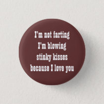 I'm not farting pinback button
