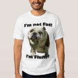 I'm not fat Bulldog t-shirt
