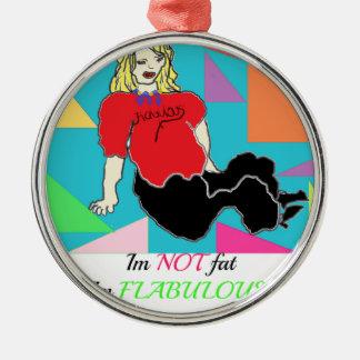 Im not fat im flabulous round metal christmas ornament