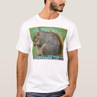 I'm not fat, I'm FLUFFY!! (men's) T-Shirt