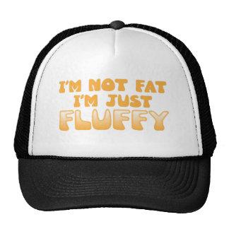 i'm not fat i'm just fluffy trucker hat