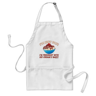 I'm not fat! I'm pregnant with Ice Cream's baby! Adult Apron