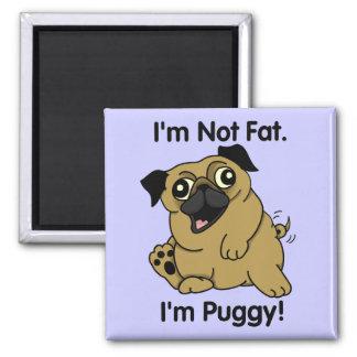 I'm Not Fat. I'm Puggy. Cute Chubby Pug Magnet