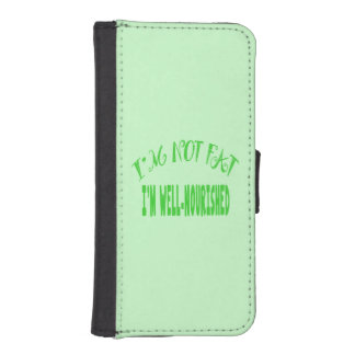 I'm Not Fat I'm Well Nourished iPhone SE/5/5s Wallet Case