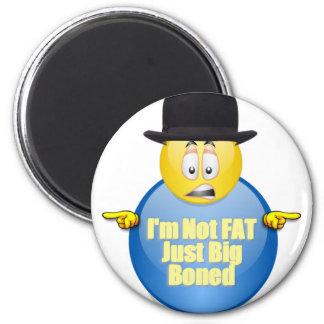 I'm Not Fat Just Big Boned 2 Inch Round Magnet