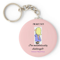 I'm not Fat Keychain