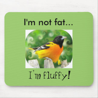 I'm not fat... mouse pads