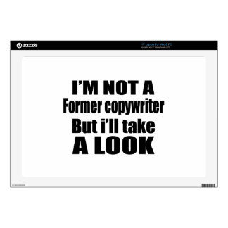 """I'm not Former copywriter but i'll take a look Skin For 17"""" Laptop"""