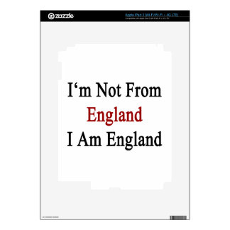 I'm Not From England I Am England Skins For iPad 3