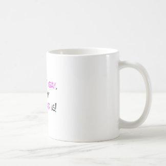 I'm Not Gay But My Boyfriend Is Coffee Mug