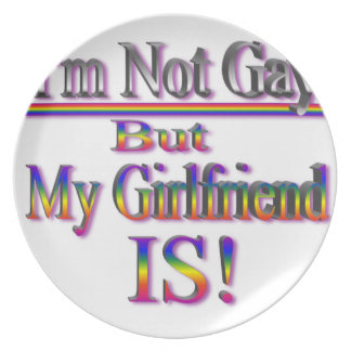I'm NOT Gay But My Girlfriend Is Dinner Plate