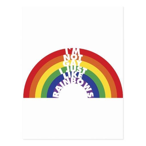 I'm Not Gay, I Just Like Rainbows Post Card