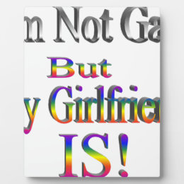 I'm Not Gay, My Girlfriend is Plaque