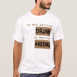 I'm Not Getting Drunk T-Shirt