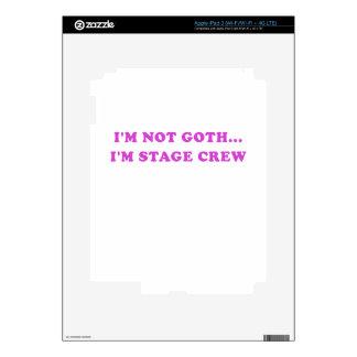 Im Not Goth Im Stage Crew iPad 3 Decals
