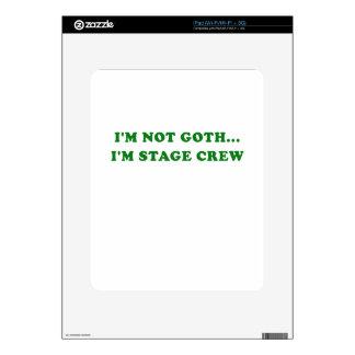 Im Not Goth Im Stage Crew iPad Skins