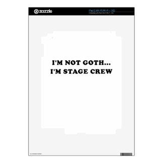 Im Not Goth Im Stage Crew Skin For iPad 2