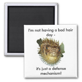 I'm not having a bad hair day - 2 inch square magnet