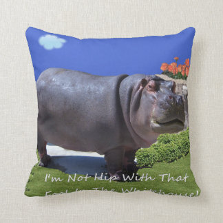 I'm Not Hip With That Fool In The Whitehouse!! Throw Pillow