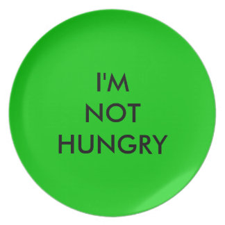 I'm NOT hungry Plate for Weight Watchers