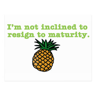 I'm Not Inclined to Resign to Maturity Postcard