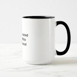 I'm Not Interested in Being Polite or Heterosexual Mug