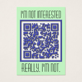 I'm Not Interested with QR Code Business Card
