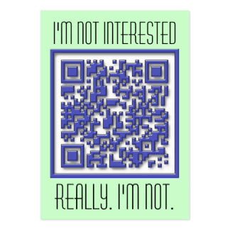 I'm Not Interested with QR Code Large Business Card