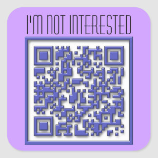 I'm Not Interested with QR Code Square Sticker
