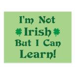 I'm Not Irish But I Can Learn Postcard