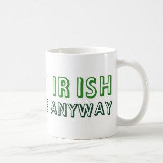I'm not irish, but kiss me anyway! coffee mugs