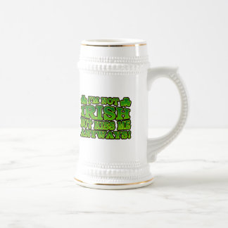 I'm Not Irish But Kiss Me Anyways Mug