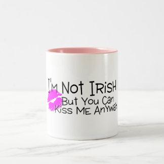 Im Not Irish But You Can Kiss Me Anyway Coffee Mugs