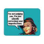 I'm Not Judging You... Retro Woman Magnet