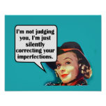 I'm Not Judging You... Retro Woman Poster