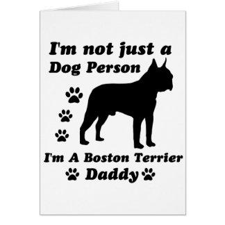 I'm Not Just a Dog Person; I'm A Boston Terrier da Card