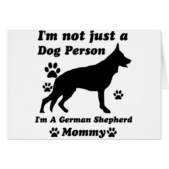 I'm Not Just a Dog Person; I'm A German shepherd m Card