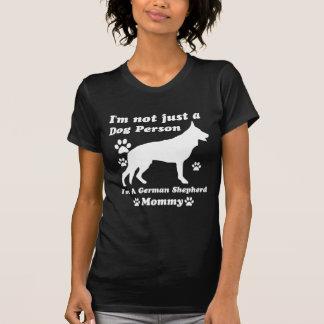 I'm Not Just a Dog Person; I'm A German shepherd m Tshirt
