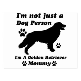 I'm Not Just a Dog Person; I'm A Golden retriever Postcard