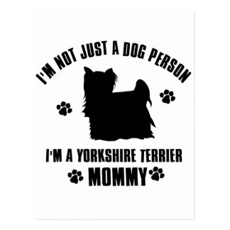 I'm Not Just a Dog Person; I'm A Yorkshire Terrier Postcard